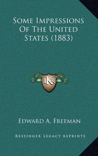 Some Impressions of the United States (1883)