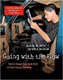 Going with the Flow: How to Engage Boys (and Girls) in Their Literacy Learning