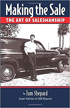 Making The Sale: The Art Of Salesmanship