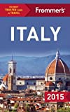 Frommers Italy 2015 (Color Complete Guide)