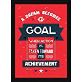Motivational Posters For Office And Home Decor - Dream Becomes A Goal - Framed Artwork For Room