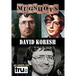 Mugshots: David Koresh - Prophet of Death (Amazon.com exclusive)