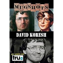 Mugshots: David Koresh - Prophet of Death (Amazon.com exclusive)