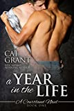 A Year in the Life - A Courtland Novel: M/M romance, new adult, college, first time, virgin hero, interracial/multicultural (Courtlands - The Next Generation Book 1) (English Edition)