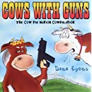 Cows with Guns - The Cow Pie Nation Cowpilation