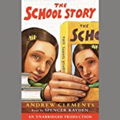 The School Story | [Andrew Clements]