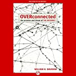 Overconnected: The Promise and Threat of the Internet | William Davidow