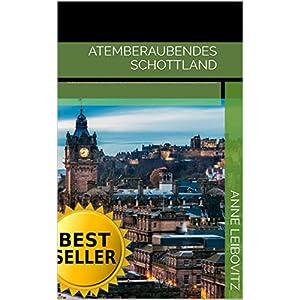 Atemberaubendes Schottland: Eine Reise durch Schottland,,bilder,Fashion,Meisterwerk,Fotos,zeichnen,F