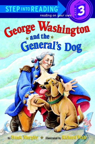 Download George Washington and the General's Dog (Step into Reading)