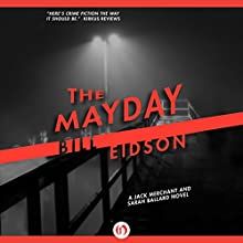 The Mayday (       UNABRIDGED) by Bill Eidson Narrated by Chris Sorensen