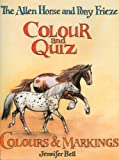 The Allen Horse and Pony Frieze Colour and Quiz: Colours & Markings