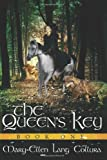 img - for The Queen's Key (The Queen's Way) book / textbook / text book