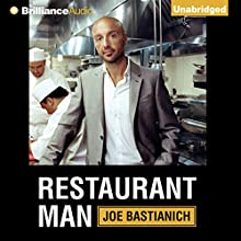 Restaurant Man Audiobook by Joe Bastianich Narrated by Joe Bastianich