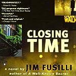 Closing Time: Terry Orr, Book 1 | Jim Fusilli