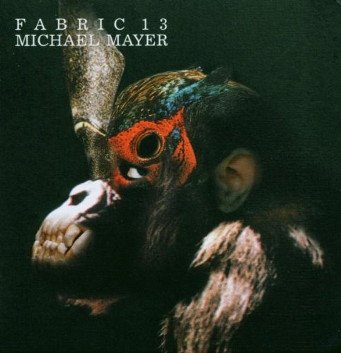 VA – Fabric 13 – Michael Mayer (2003) [FLAC]