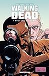 Walking Dead Tome 07 : Dans l'oeil du...