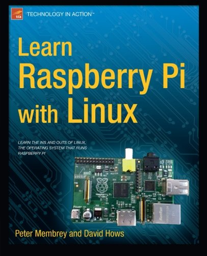 Learn Raspberry Pi with Linux (Learn Apress)