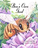 img - for BEA'S OWN GOOD Following Rules Children's Picture Book (Fully Illustrated Version) book / textbook / text book