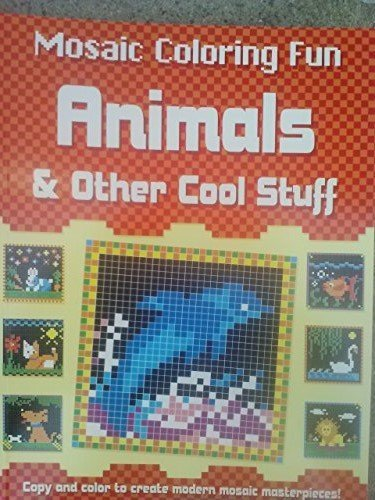 Animals & Other Cool Stuff (Mosaic Coloring Fun) - 1