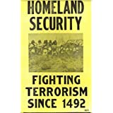 Homeland Security- Fighting Terrorism Since 1492, Masterprint