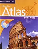 Rand McNallys Historical Atlas of the World