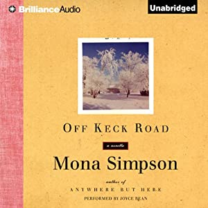 Off Keck Road | [Mona Simpson]