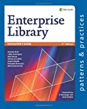 Developers Guide to Microsoft Enterprise Library, 2nd Edition (Microsoft patterns & practices)