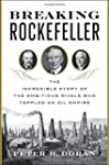 Breaking Rockefeller: The Incredible...
