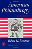 American Philanthropy (The Chicago History of American Civilization)