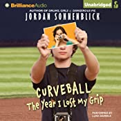 Curveball: The Year I Lost My Grip | [Jordan Sonnenblick]
