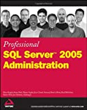 img - for Professional SQL Server 2005 Administration book / textbook / text book