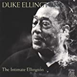 Intimate Ellington ~ Duke Ellington