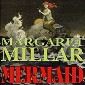 Mermaid | [Margaret Millar]
