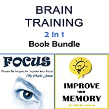 Brain Training: 2 in 1 Ways to Train Your Brain Effectively | Livre audio Auteur(s) : Charles Jensen Narrateur(s) : Nicholas Santasier