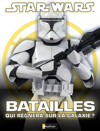 Star Wars, batailles : qui régnera sur la galaxie ?