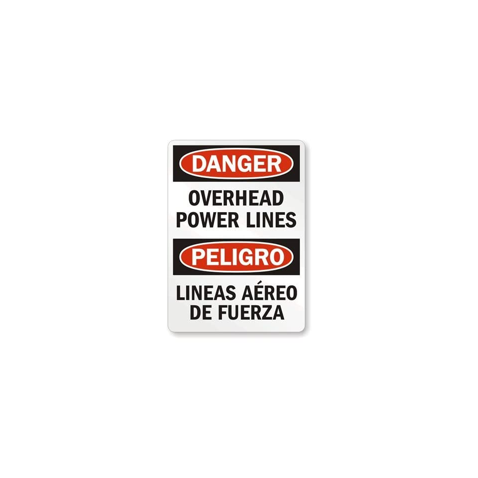 Danger Overhead Power Lines, Lineas Aereo De, Engineer Grade Reflective Aluminum Sign, 18 x 12
