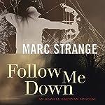 Follow Me Down | Marc Strange