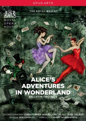 Talbot: Wheeldon: Alice's Adventures In Wonderland [DVD] [2011] [NTSC]