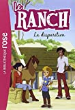 Le Ranch 04 - La disparition...