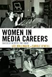 img - for Women in Media Careers: Success Despite the Odds book / textbook / text book