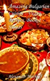 Amazing Bulgarian Cuisine - Vegan Recipes, Book 1 - Salads (English Edition)