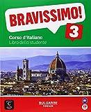 Bravissimo! B1 - Libro dello studente + CD (Texto Italiano)