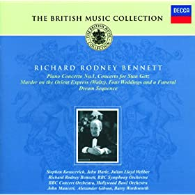 Richard Rodney Bennett: Piano Concerto No.1; Concerto for Stan Getz; Film Music, etc.