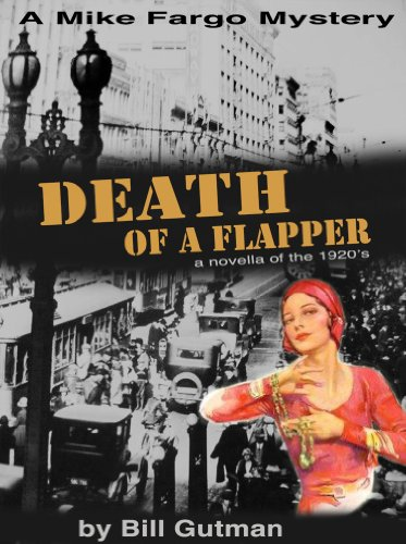 DEATH OF A FLAPPER (The Mike Fargo Mysteries Book 2) PDF