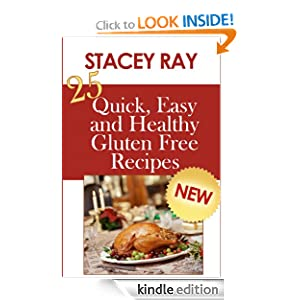 25 Quick, Easy and Healthy Gluten Free Recipes