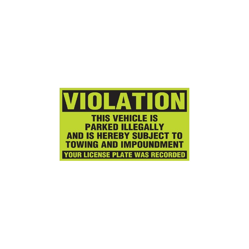 Brady 103663 Adhesive PaLabels per Flourescent Warning Labels , Black On Yellow,  4.5 Height x 8 Width,  Legend This Vehicle Is Parked Illegally And Is Hereby Subject To Towing And Impoundment Your License Plate Was Recorded (50 Labels per Package)