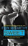Sweet (True Believers Book 2)