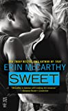 img - for Sweet: (Intermix) (True Believers) book / textbook / text book