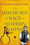 img - for The Discourse of Race in Modern China book / textbook / text book