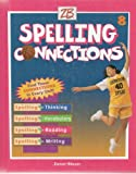 img - for Spelling Connections, Grade 8 book / textbook / text book